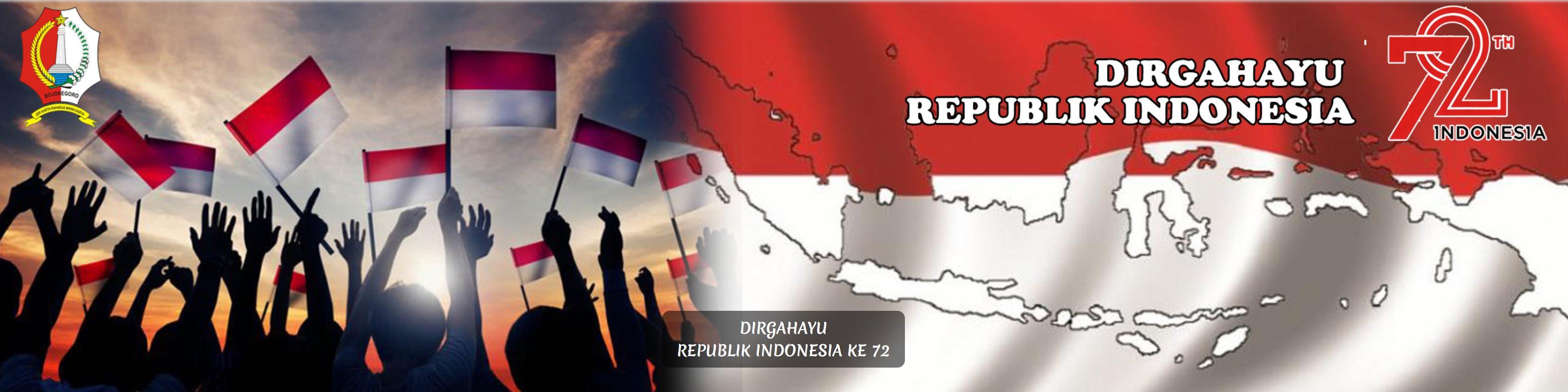 DIRGAHAYU REPUBLIK INDONESIA<BR>KE-72